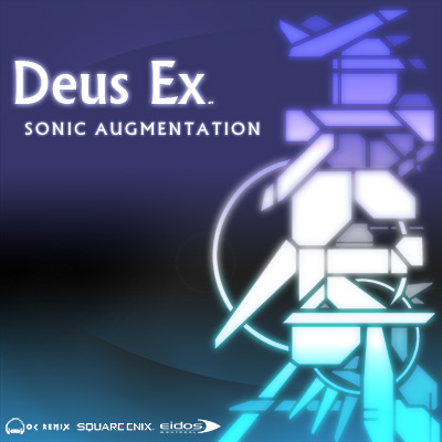Deus Ex: Sonic Augmentation | OC ReMix